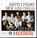 Batti I Pugni/Sick And Tired (Bluebell - 1965)