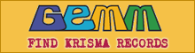 Find Krisma records in GEMM!
